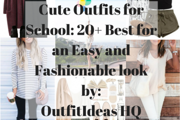 5d6c4750ca4 Cute Outfits for School  20+ Best for an Easy and Fashionable Look