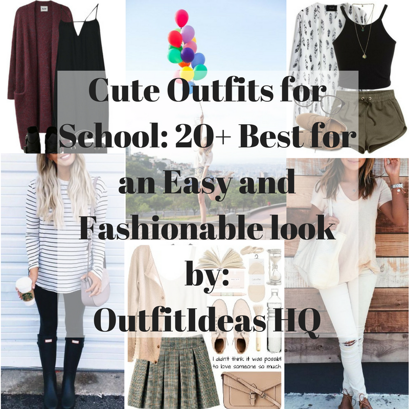 Cute outfits for school: 20+ best for an easy and fashionable look