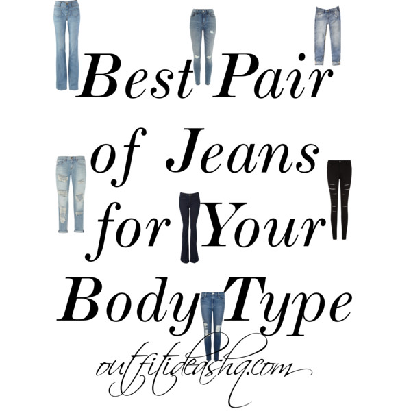 Best Pair of Jeans for Your Body Type