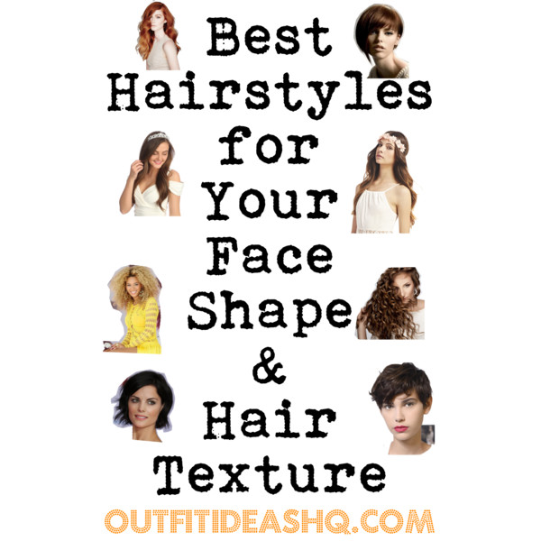 Best Hairstyles For Your Face Shape And Hair Texture