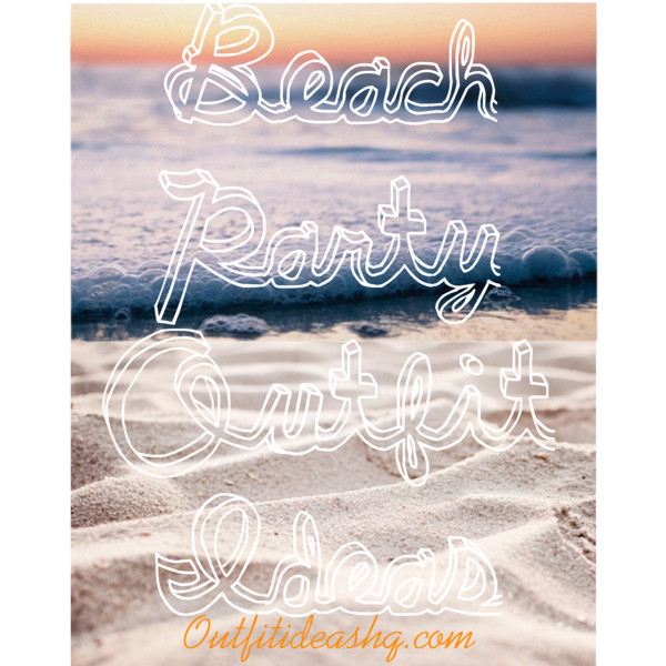 beach party outfit ideas 11