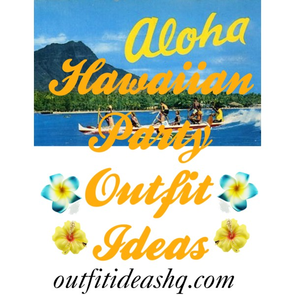 hawaiian party outfit ideas 11