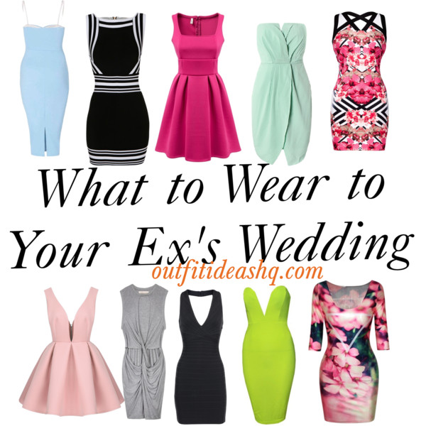 What To Wear To Your Ex's Wedding
