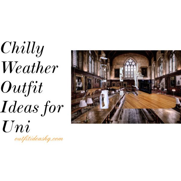 chilly weather outfit ideas for university 11