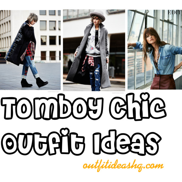 tomboy chic outfit ideas outfit ideas hq