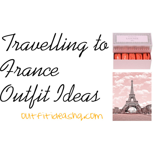 what to wear to france paris outfit ideas 12