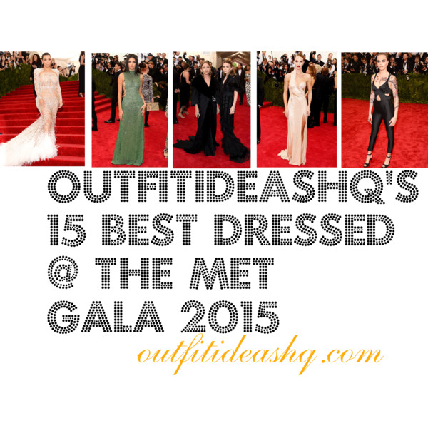 best dressed at the met ball 2015 16