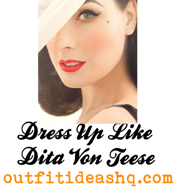 66c4396ae9 Dress Up Like Dita Von Teese. dita von teese best looks 11
