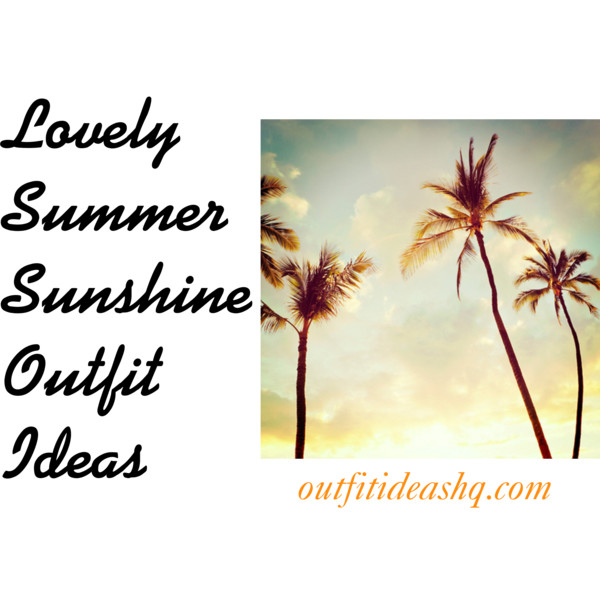 lovely summer sunshine outfit ideas 11
