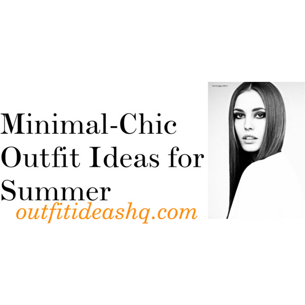 minimalist fashion outfit ideas for summer 11