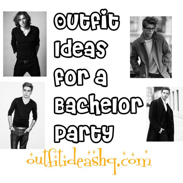 outfit ideas for a bachelor party 11