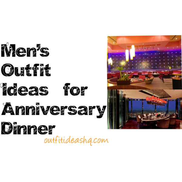 outfit ideas for anniversary men male 11