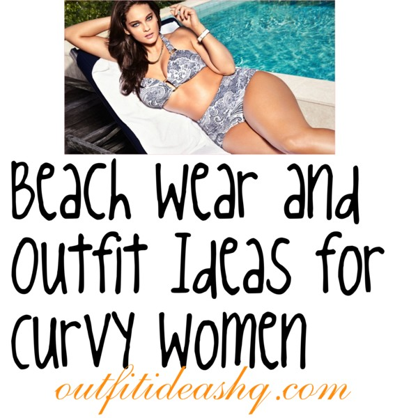 plus size beach wear outfit ideas 11