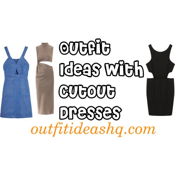 cutout dresses outfit ideas 11
