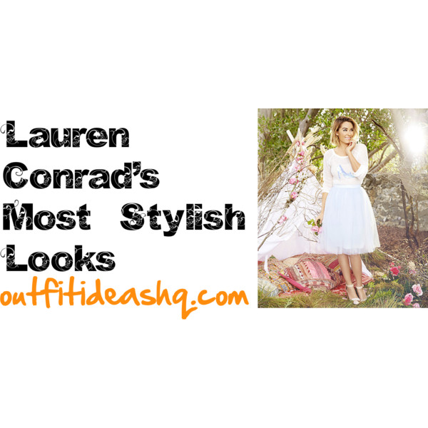 lauren conrad favorite looks 11