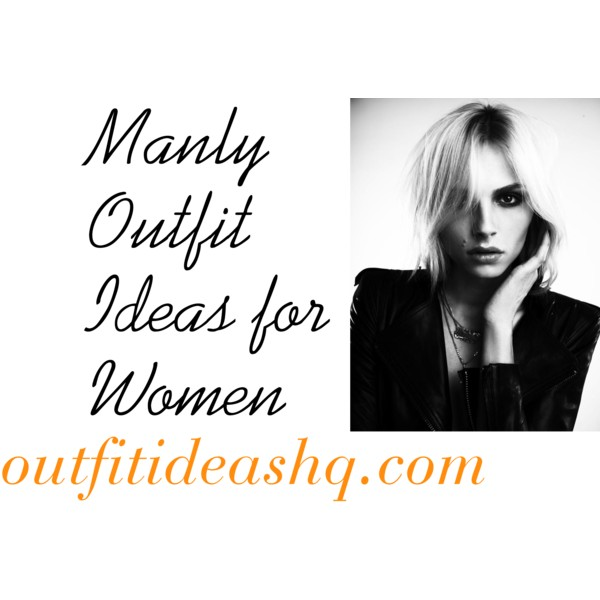 manly outfit ideas for women 11