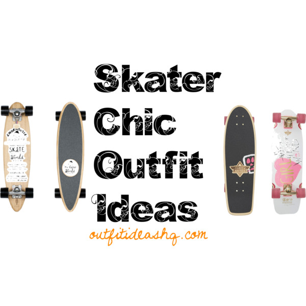 skater chic outfit ideas 11