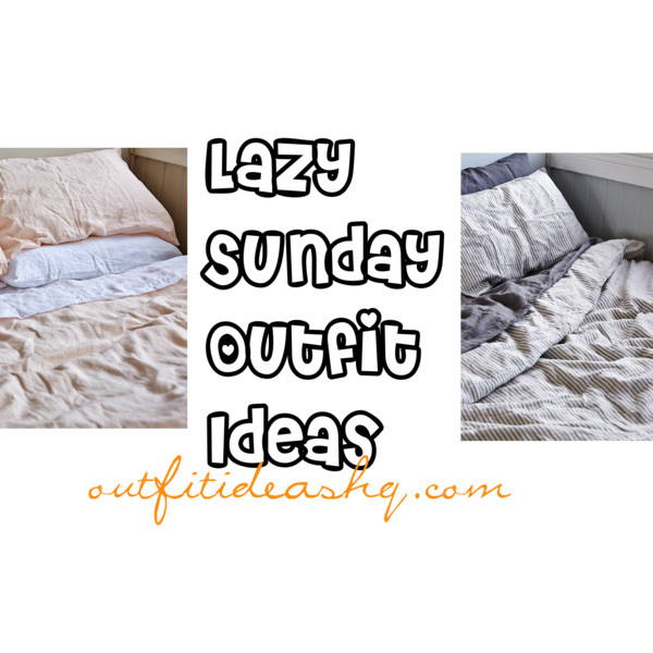 lazy sunday outfit ideas 11