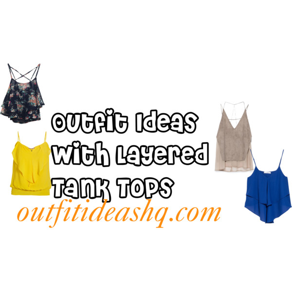 outfit ideas with a layered tank top 11