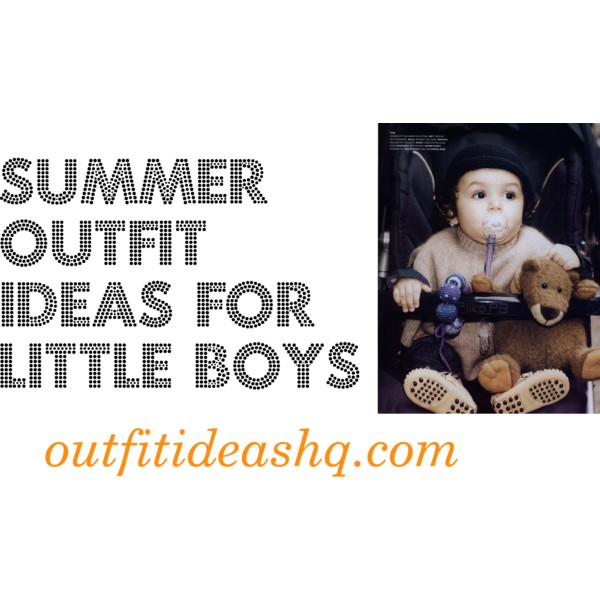 summer outfit ideas for little boys 9