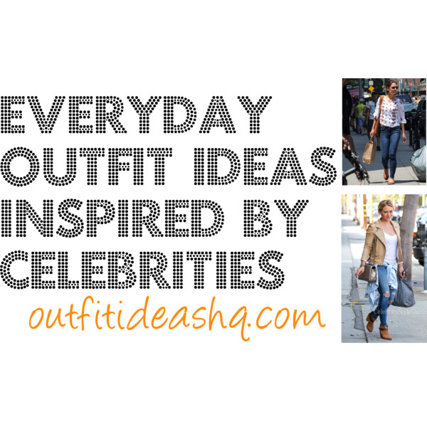 everyday outfit ideas inspired by celebrities 11