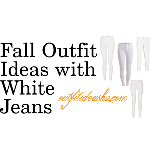 fall outfit ideas with white jeans 11