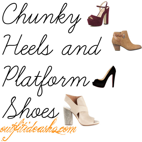 platform and chunky heels 10