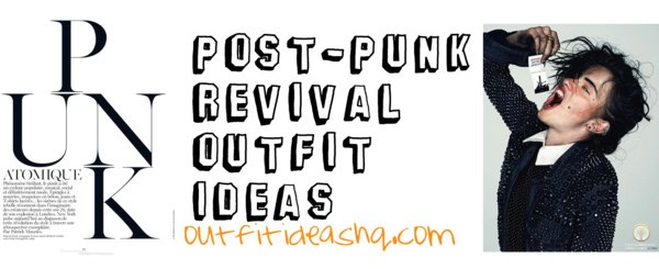 post punk revival outfit ideas 12